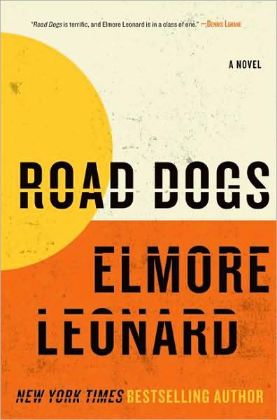 Elmore Leonard Road Dogs